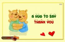 A Hug To Say Thank You