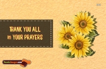 Thank You All For Your Prayers