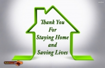 Thank You For Staying Home And Saving Lives