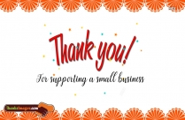 Thank You For Supporting A Small Business