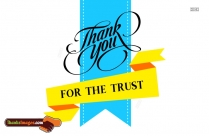 Thank You For The Trust