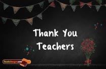 Thank You To Teachers