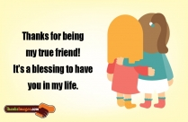 Thanks For Being My Friend Quote