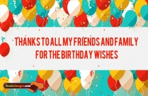 Thanks To Friends For Birthday Wishes