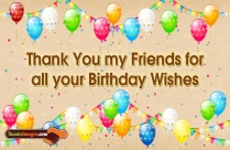 Thanks To Friends For My Birthday Wishes