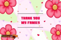Thanks To My Family Quotes