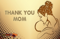 Thanks To My Mother