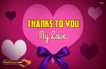Thanks To You My Love